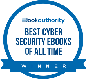 BookAuthority Best Cyber Security eBooks of All Time