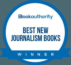 BookAuthority Best New Journalism Books
